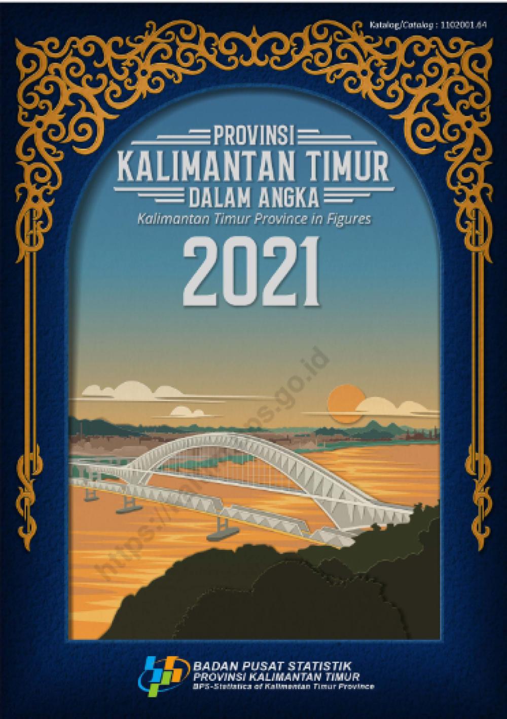 Provinsi Kalimantan Timur Dalam Angka 2021