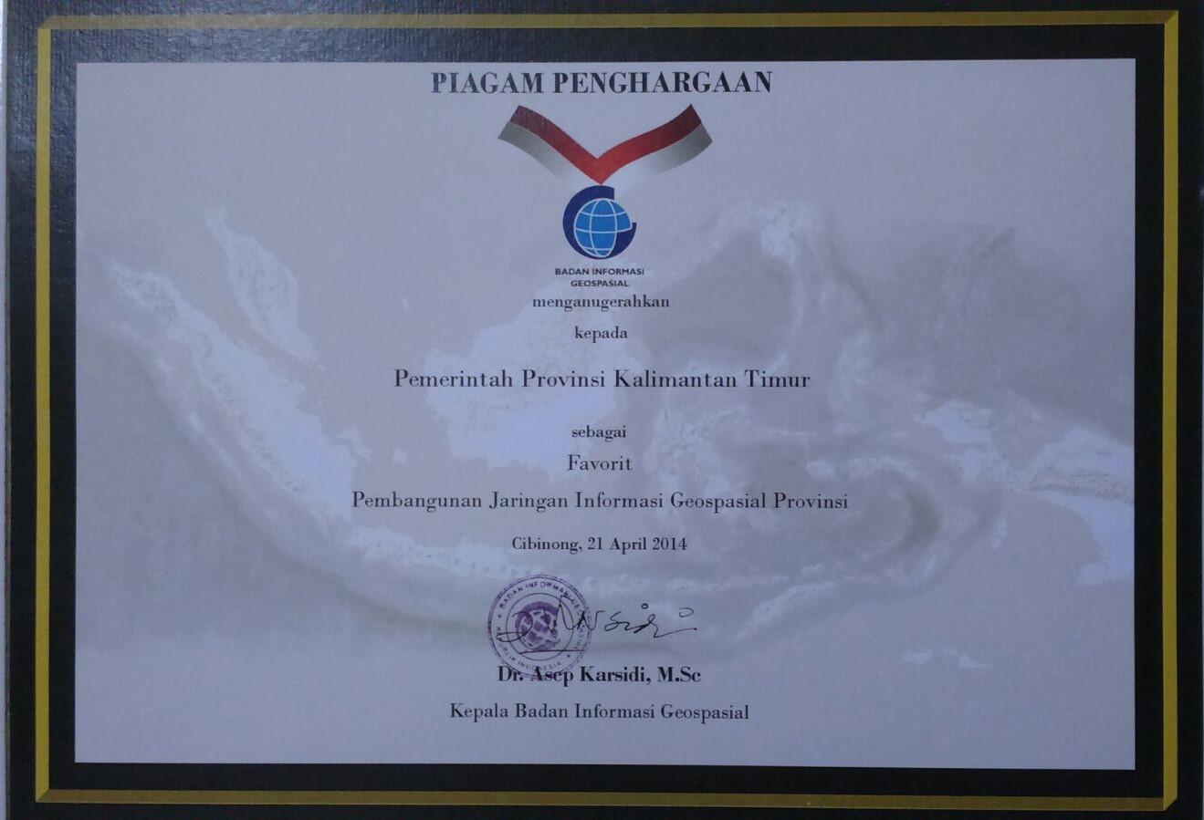 Penghargaan Badan Informasi Geospasial kpd Pemprov Kaltim sbg Favorit Pemb. Jaringan Informasi Geospasial Provinsi Tahun 2014